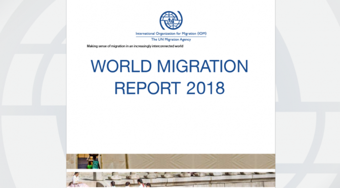 NEW PUBLICATION: World Migration Report 2018